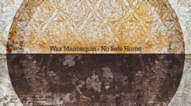 Wax Mannequin - 'No Safe Home'